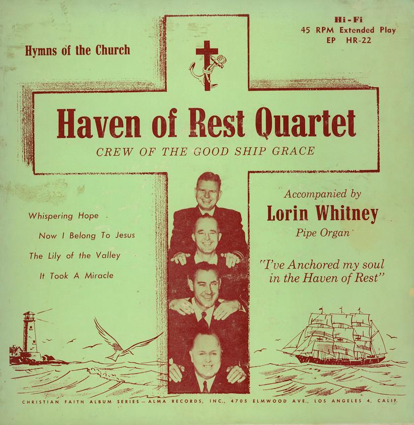 The Haven Of Rest Quartet - Crew Of The Good Ship Grace