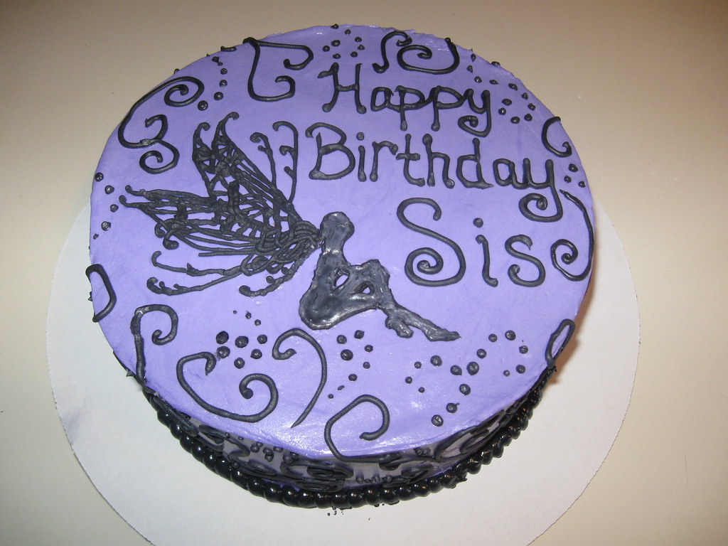 Best Birthday Cake Pics For Sister : Happy Birthday Cake for my sister! Sandpoint City Sweets ...