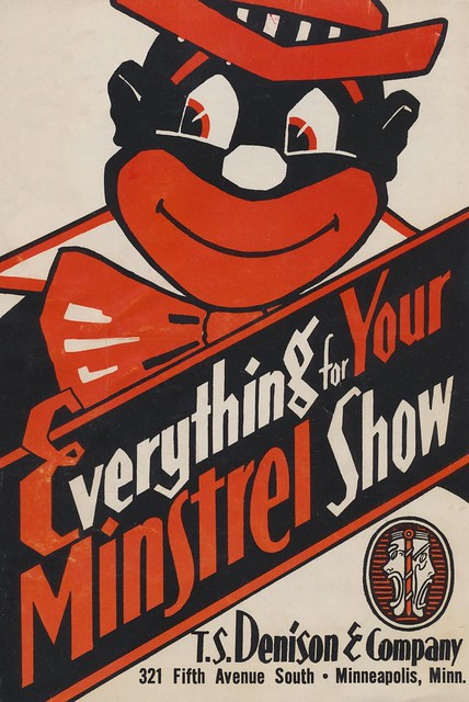Everything For Your Minstrel Show Flickr Photo Sharing