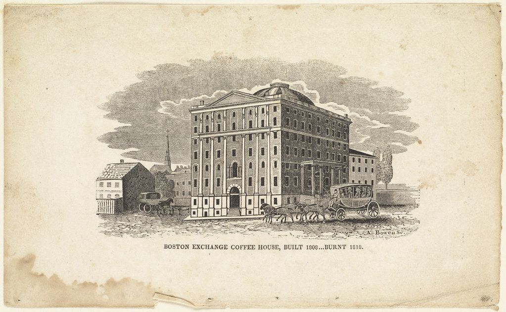Boston Exchange Coffee House, built 1808, burnt 1818