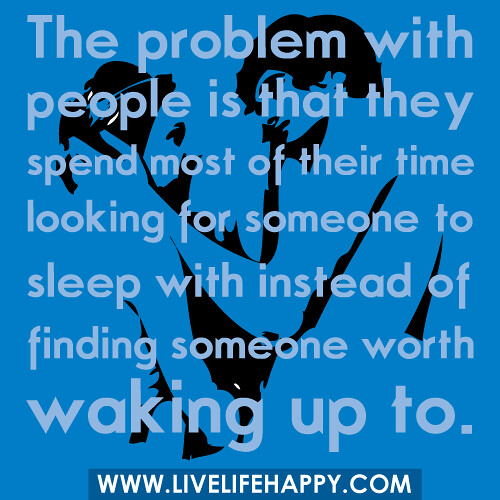 Deep Intellectual Quotes: The Problem With People Is That They Spend Most Of Their T