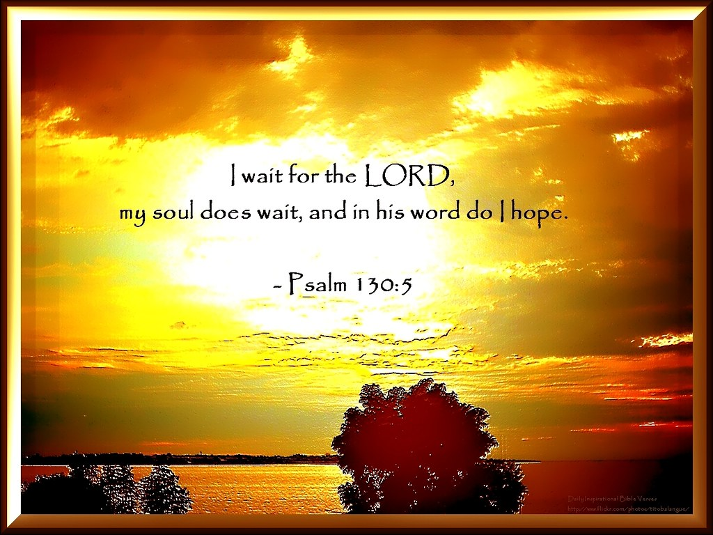 76 daily inspirational bible verse psalm 130 5