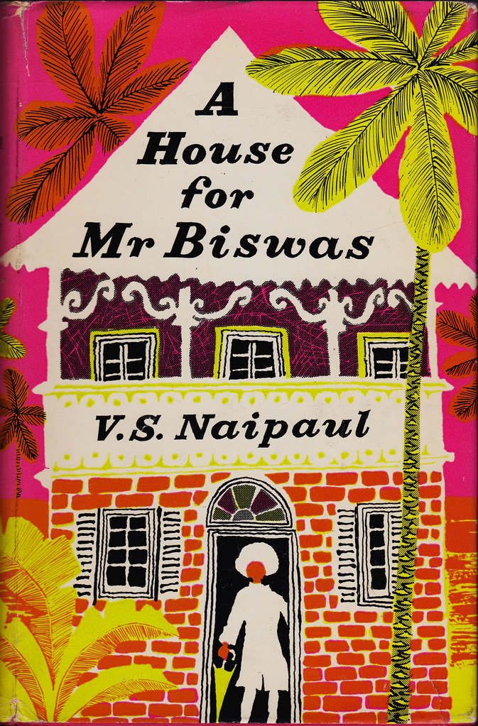 Naipaul V S Naipaul A House For Mr Biswas Published