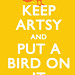keep artsy and put a bird on it