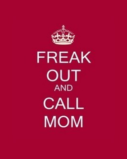 Freak out and call mom | by I'm a flower ! yay