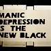 manic depression is the new black / stencil