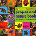 the get outside fun & learn project & nature book 7-11
