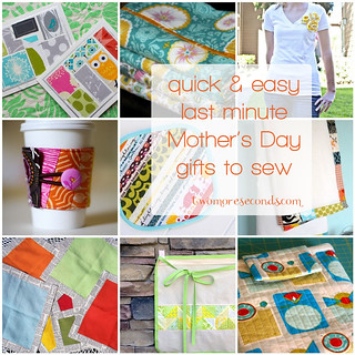 quick & easy last minute Mother's Day gifts to sew - a tutorial roundup | by Erin - TwoMoreSeconds