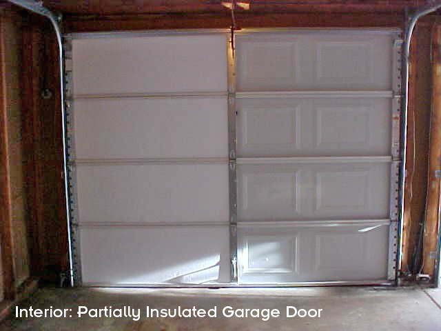 Partially Insulated Garage Door Interior Half Of This