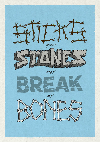 Sticks and stones may break my bones | by Coffee made me do it