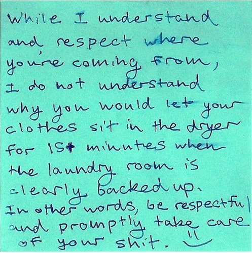 Sunday Night Laundry Room Showdown (cont.) | by passiveaggressivenotes