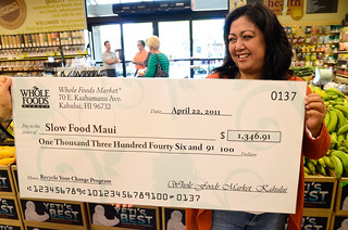 Check to Slow Food Maui from Whole Foods Kahului Recycle Your Change Program | by Slow Food Maui