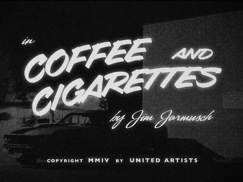 "Movie Titles - ""Coffee and Cigarettes"" 