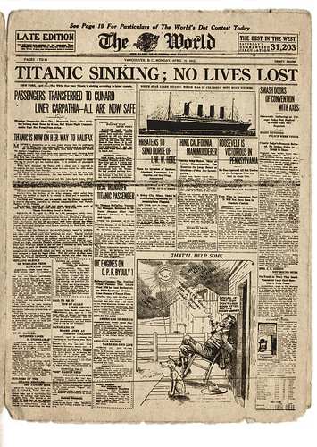 "Titanic: The World - April 15, 1912 ""No lives lost"" 