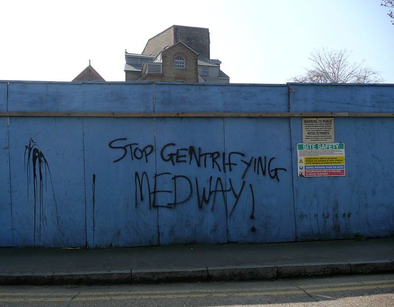 STOP GENTRIFYING MEDWAY!