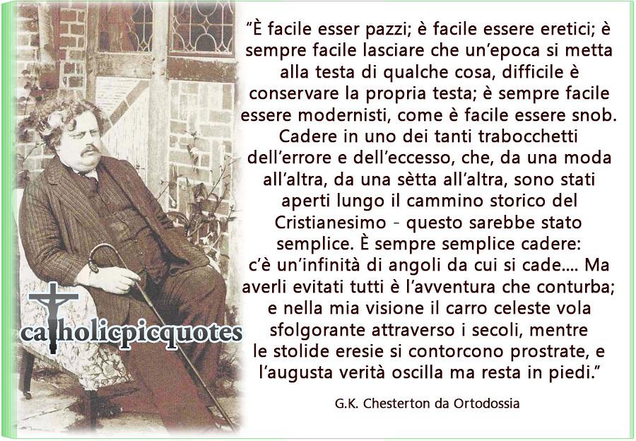 Perchè Sono Cattolico Di Chesterton E Dio è Cattolico Di