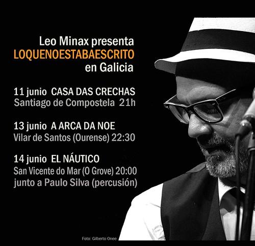 Leo Minax en Galicia LO QUE NO ESTABA ESCRITO