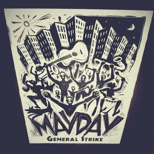 Mayday General Strike poster outside Whole Foods Market Oakland | by allaboutgeorge