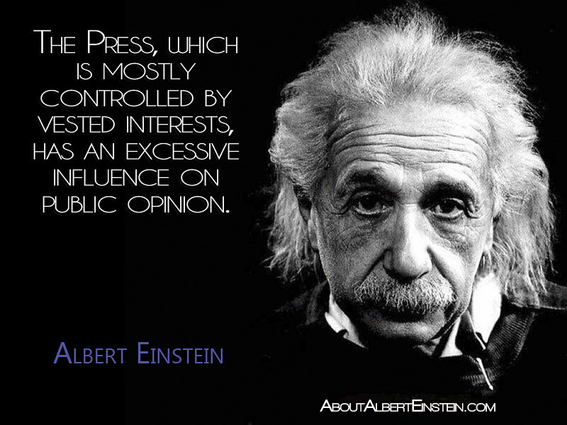 """The Press, which is mostly controlled by vested interests ..."