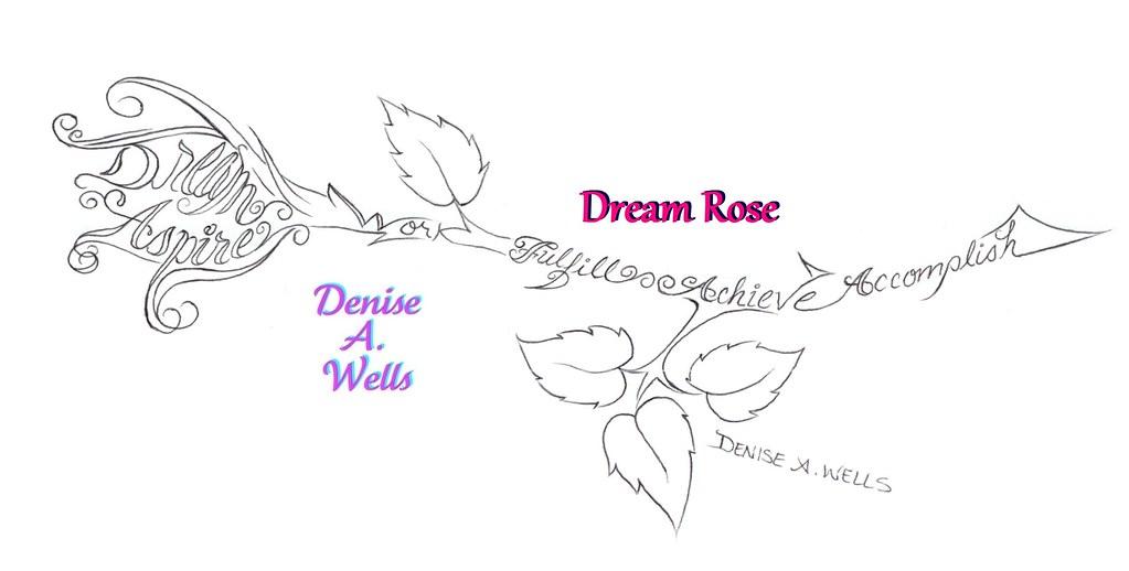 dream rose tattoo design by denise a wells i have been de flickr. Black Bedroom Furniture Sets. Home Design Ideas