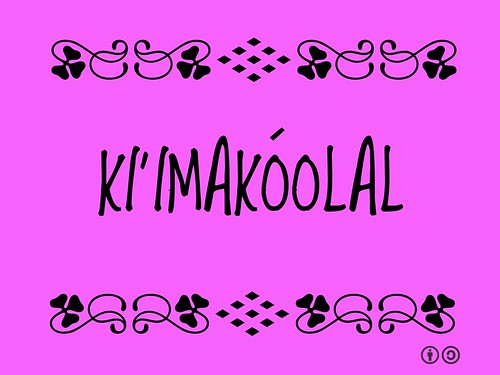 Buzzword Bingo: Ki'imakóolal = Felicidad = Happiness (Maya)