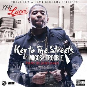YFN Lucci – Key to the Streets (feat. Migos & Trouble)