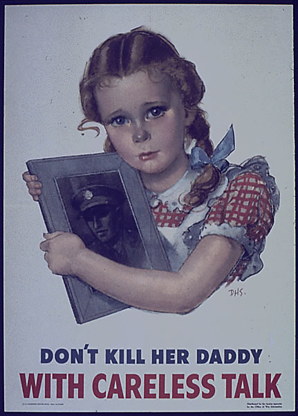 World War II Poster - Don't Kill her Daddy