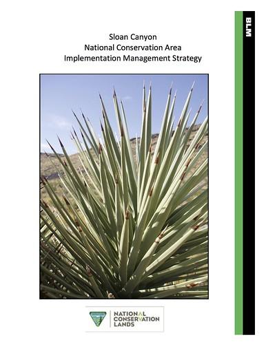 Sloan Canyon National Conservation Area Implementation Management Strategy @blmnv @BLMWild @bikinglasvegas @Sloancanyonf @friendsofnvwild