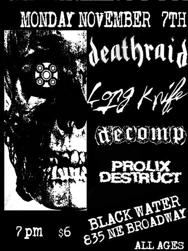 11/7/16 Deathraid/LongKnife/Decomp/ProlixDestruct