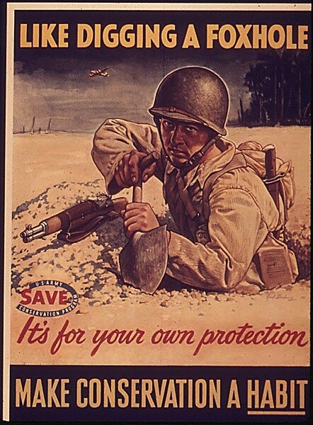 World War II Poster - like digging a foxhole