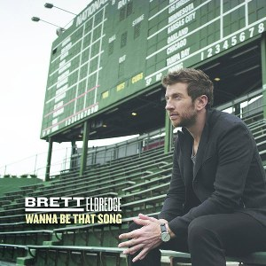 Brett Eldredge – Wanna Be That Song