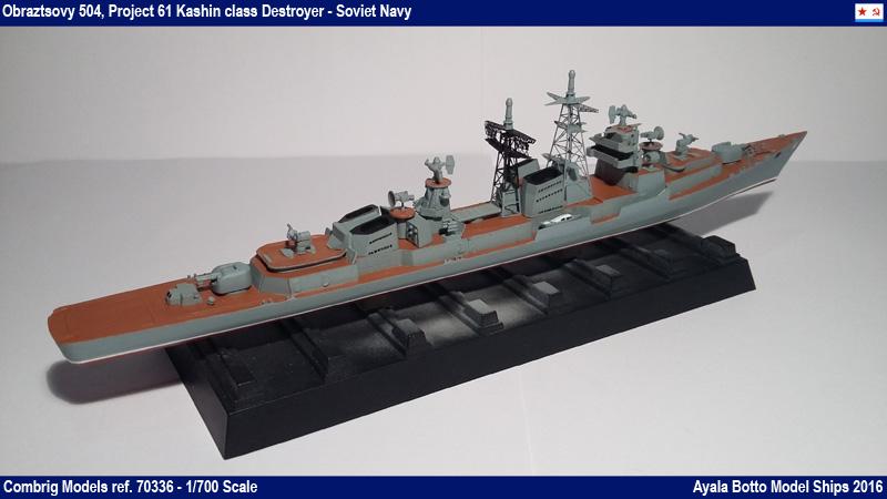 Destroyer Obraztsovy Projet 61 Classe Kashin Combrig 1/700 Marine Soviétique 31029755560_1ee150c26d_o