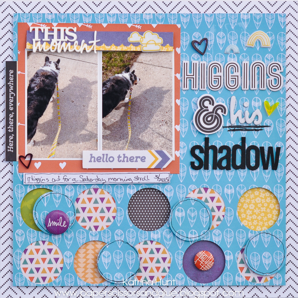 HIggins_and_His_Shadow_Layout_Katrina_Hunt_Gossamer_Blue_Pink_Fresh_Craft_Smith_Basic_Grey_Echo_Park_1000Signed-1