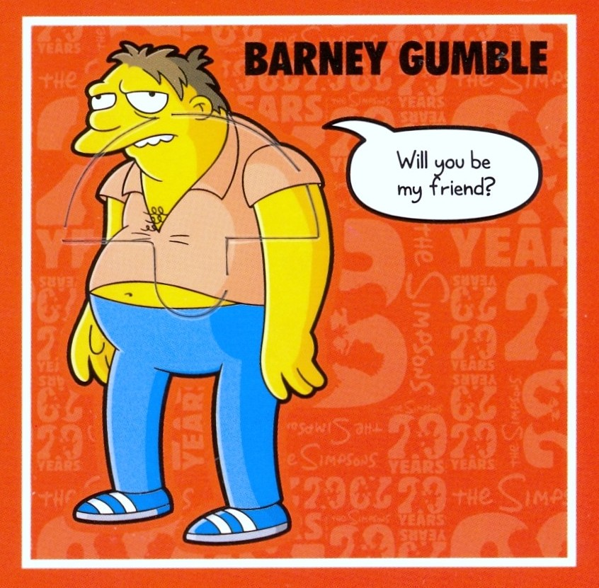 9 Barney Gumble Will You Be My Friend