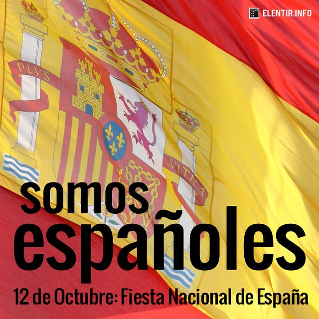 Somos españoles. 12 de Octubre, Fiesta Nacional de España ...