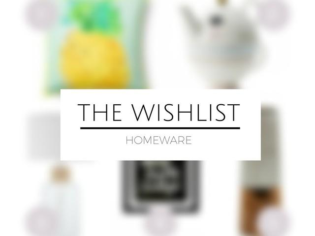 UK fashion lifestyle blogger laurenella wishlist homeware interior design