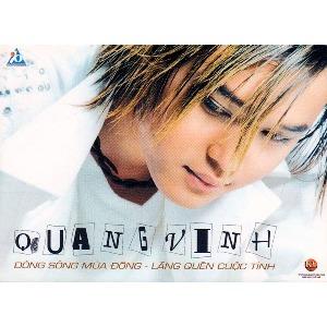 Quang Vinh – Dòng Sông Mùa Đông – Lãng Quên Cuộc Tình – 2002 – iTunes AAC M4A – Album