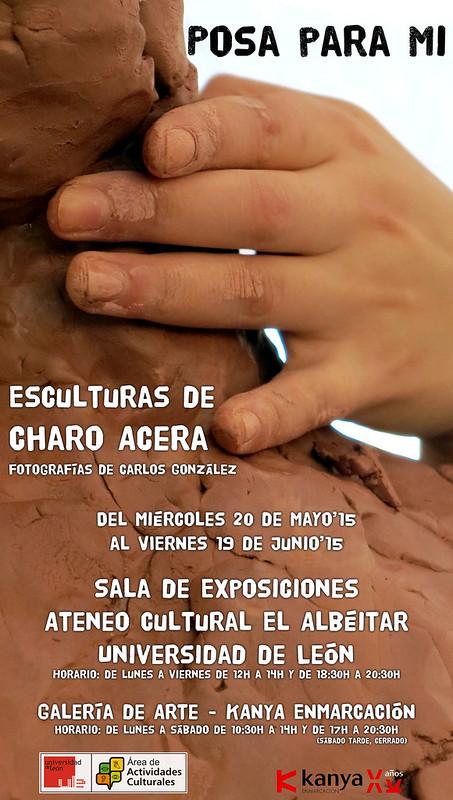 POSA PARA MI - EXPOSICIÓN DE ESCULTURA DE CHARO ACERA EN EL ATENEO CULTURAL EL ALBÉITAR DE LA UNIVERSIDAD DE LEÓN