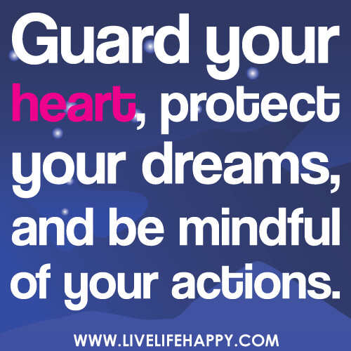 Quotes About Protecting Your Heart Daily Inspiration Quotes
