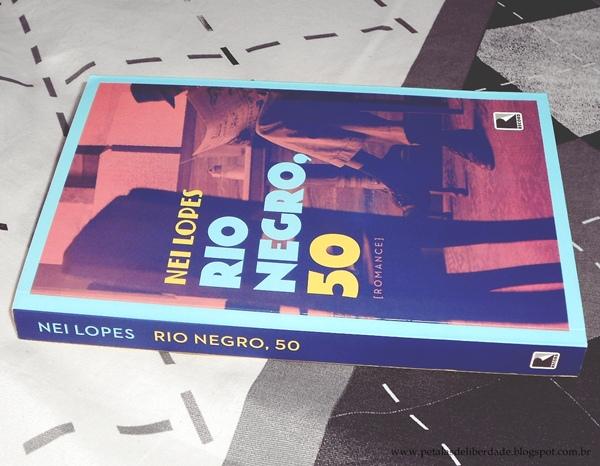Livro, Rio Negro, 50, Nei Lopes, Record, Resenha, trechos, preconceito, Brasil