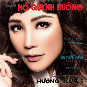 Hồ Quỳnh Hương – Hương Xưa I – 2016 – iTunes AAC M4A – Album