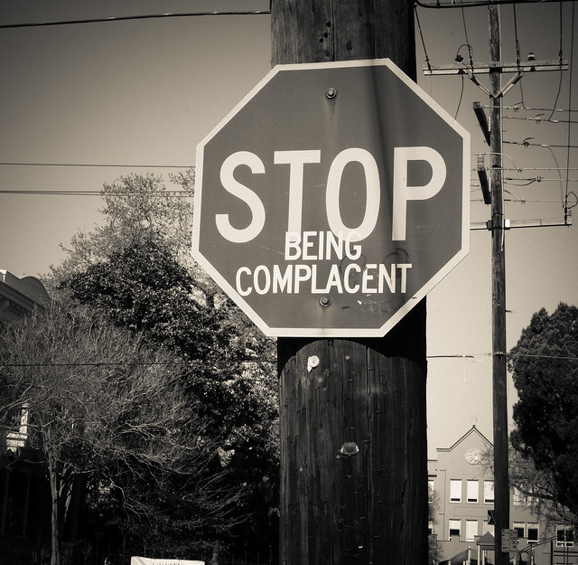 how to stop being complacent at work