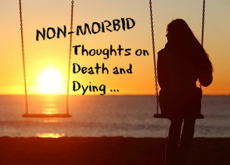 thoughts on death and dying