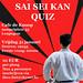 Sai Sei Kan Quiz
