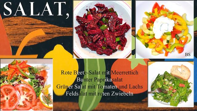 Lust auf Salat - Rote-Beete-Salat mit Meerrettich / Bunter Paprikasalat mit Kräuterdip / Grüner Salat mit Tomaten und Lachs / Feldsalat mit roten Zwiebeln ... Fotos und Collage: Brigitte Stolle 2016 /