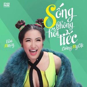 Hòa Minzy – Sống Không Hối Tiếc – iTunes AAC M4A – Single