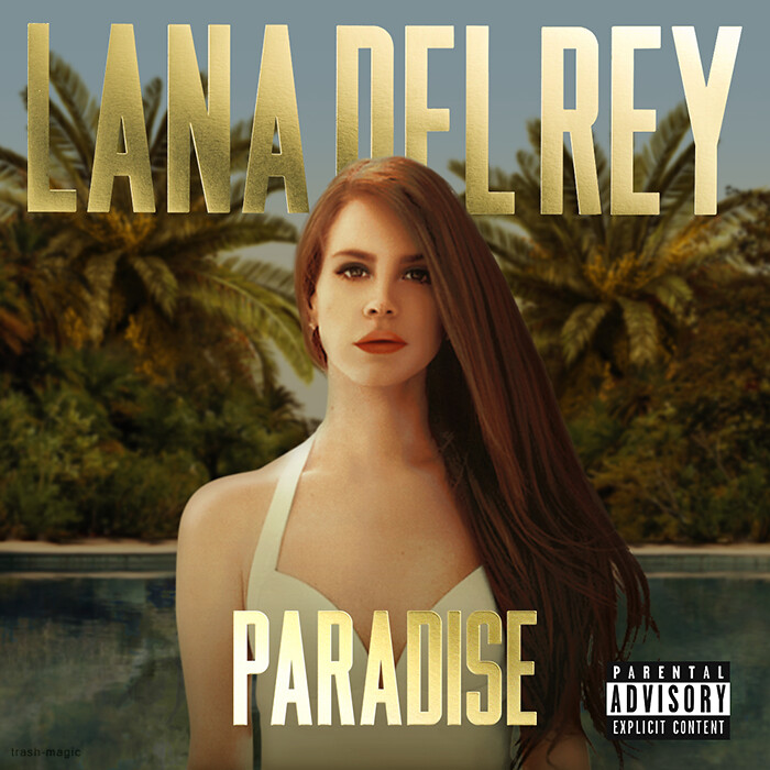 Lana Del Rey - Paradise | Although this looks very similar ...