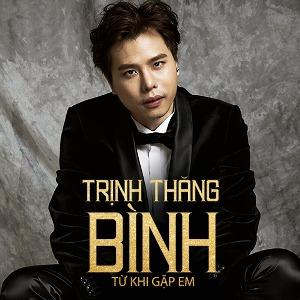 Trịnh Thăng Bình – Từ Khi Gặp Em – iTunes AAC M4A – Single