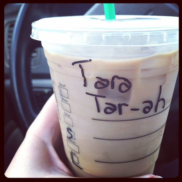 A pronunciation guide to my name, courtesy the barista. It's Tar-ah (like star-ah).