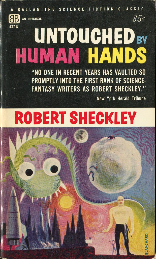 Untouched By Human Hands - SHECKLEY, Robert